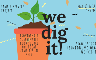 We Dig It! — Family Mission Project May 11 & 14